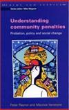 Understanding Community Penalties, Peter Raynor and Maurice Vanstone, 0335206263