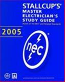 Stallcup's® Master Electrician's Study Guide, 2005 Edition, Stallcup, James, 0763746266