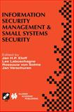 Information Security Management and Small Systems Security, , 0792386264