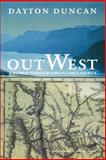 Out West, Dayton Duncan, 080326626X