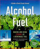 Alcohol Fuel, Richard Freudenberger, 0865716269