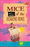 Mice of the Herring Bone, Tim Davis, 089084626X