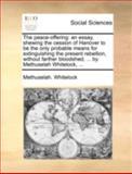 The Peace-Offering, Methuselah. Whitelock, 1140696262