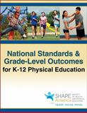 National Standards and Grade-Level Outcomes for K-12 Physical Education, AAHPERD, 1450496261