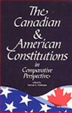 The Canadian and American Constitutions in Comparative Perspective, McKenna, Marian C., 1895176263