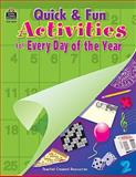 Quick and Fun Activities for Every Day of the Year, Teacher Created Resources Staff, 0743936264