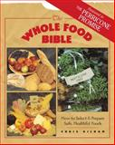 The Whole Food Bible, Christopher S. Kilham, 0892816260
