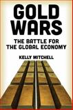 Gold Wars, Kelly Mitchell, 0986036269