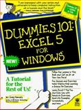 Dummies 101 : Excel 5 for Windows, Harvey, Greg, 1568846266