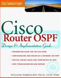 Cisco Router OSPF : Design and Implementation Guide, Parkhurst, William, 0070486263