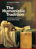 The Humanistic Tradition Bk. 4 : Faith, Reason, and Power in the Early Modern World, Matthews, Roy and Platt, Dewitt, 0077346262