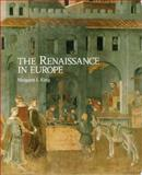 The Renaissance in Europe 1st Edition