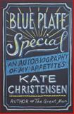 Blue Plate Special, Kate Christensen, 0385536267