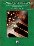 Dances for Christmas, Bk 1, Rollin, Catherine, 0739056263