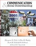 Communication and Social Understanding, Dick, Margaret and Rigsby, Ellen, 075756626X