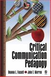 Critical Communication Pedagogy, Fassett, Deanna L. and Warren, John T., 1412916267