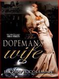 The Dopeman's Wife, JaQuavis Coleman, 1601626266