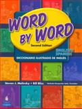 Word by Word Picture Dictionary English/Spanish Edition, Molinsky, Steven J. and Bliss, 0131916262
