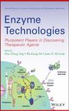 Enzyme Technologies : Pluripotent Players in Discovering Therapeutic Agents, McCarthy, J. R. and Yang, Hsiu-Chiung, 0470286261