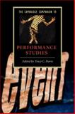 The Cambridge Companion to Performance Studies, , 0521696267