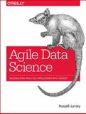 Agile Data Science : Building Data Analytics Applications with Hadoop, Jurney, Russell, 1449326269
