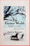 The Greatest Wealth, John Bradley, 1460976266