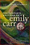 The Complete Writings of Emily Carr, Carr, Emily and Shadbolt, Doris, 0295976268