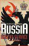 Russia : Experiment with a People, from 1991 to the Present, Service, Robert, 033372626X