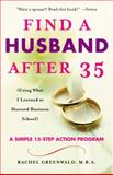 Find a Husband after 35, Rachel Greenwald, 0345466268
