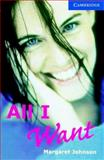All I Want, Level 5, Margaret Johnson, 0521686261
