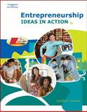 Entrepreneurship : Ideas in Action, Greene, Cynthia L., 0538446269