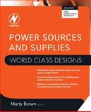 Power Sources and Supplies, Brown, Marty, 075068626X