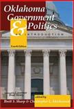 Oklahoma Government and Politics : An Introduction, Markwood, Chris L. and Sharp, Brett, 0757546269
