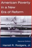 American Poverty in a New Era of Reform 9780765606266