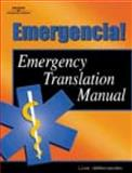 Emergencia! : Emergency Translation Manual, deHernandez, Lisa Maitland, 0766836266