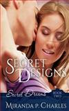 Secret Designs, Miranda P. Charles, 1492336262