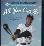 All You Can Be, Curtis Granderson, 160078626X
