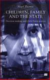 Children, Family and the State 9780312236267