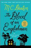 The Blood of an Englishman, M. C. Beaton, 0312616260