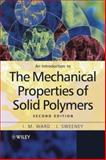 An Introduction to the Mechanical Properties of Solid Polymers, Ward, I. M. and Hadley, D. W., 047149626X