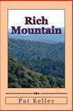 Rich Mountain, Pat Kelley, 1502526263