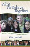 What We Believe Together, Neufeld, Alfred, 1561486264