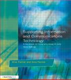 Supporting Information and Communications Technology, Mike Farmer and Gina Farmer, 1853466263