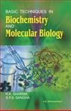 Basic Techniques in Biochemistry and Molecular Biology, Sharma, R. K. and Sangha, S. P. S., 819074626X