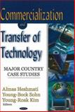 Commercialization and Transfer of Technology : Major Country Case Studies, Heshmati, Almas and Sohn, Young-Bock, 1600216269