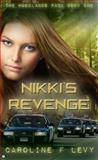 Nikki's Revenge, Caroline F. Levy, 1909816264