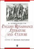 A Companion to English Renaissance Literature and Culture, , 1405106263