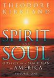 Spirit and Soul, Theodore Kirkland, 1469186268
