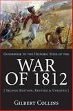 Guidebook to the Historic Sites of the War of 1812, Gilbert Collins, 1550026267