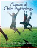 Abnormal Child Psychology, Mash and Wolfe, David A., 0495506273
